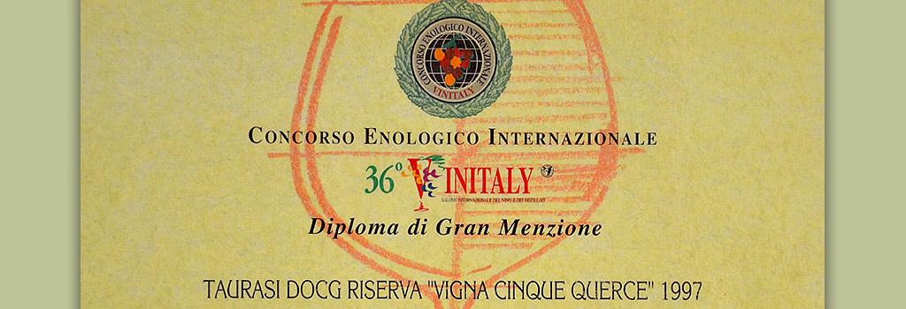 "36° Vinitaly: Gran Menzione al Taurasi DOCG ""Vigna Cinque Querce"" 1997"