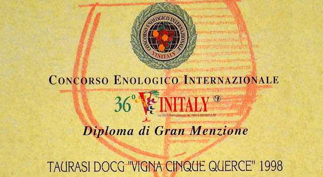 "36° Vinitaly: Gran Menzione al Taurasi DOCG ""Vigna Cinque Querce"" 1998"