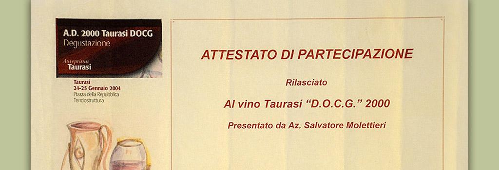 """Anteprima Taurasi: attestato di partecipazione a Taurasi DOCG """"Vigna Cinque Querce"""" 2000"""