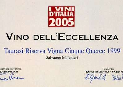 """I Vini d'Italia de L'Espresso: Vino dell'Eccellenza a Taurasi DOCG Riserva """"Vigna Cinque Querce"""" 1999"""