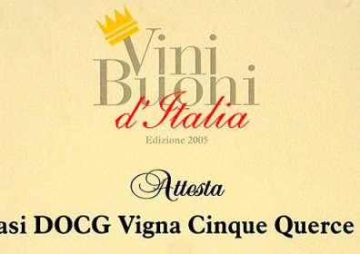 """Vini Buoni d'Italia: attestato di appartenenza ai migliori vini della produzione italiana a Taurasi DOCG """"Vigna Cinque Querce"""" 2000 e speciale menzione di merito"""