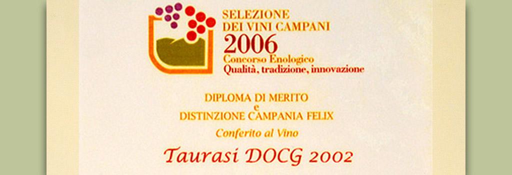 """Selezione dei Vini Campani: Diploma di Merito e Distinzione Campania Felix a Taurasi DOCG """"Vigna Cinque Querce"""" 2002"""
