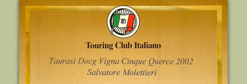 "Vini Buoni d'Italia: Corona a Taurasi DOCG ""Vigna Cinque Querce"" 2002"