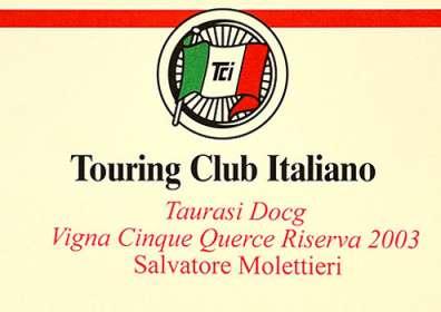 "I Vini Buoni d'Italia: Corona a Taurasi DOCG Riserva ""Vigna Cinque Querce"" 2003"