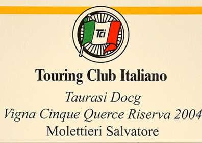 "I Vini Buoni d'Italia: Corona a Taurasi DOCG Riserva ""Vigna Cinque Querce"" 2004"