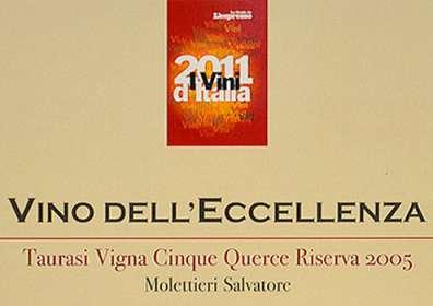 """I Vini d'Italia de L'Espresso: Vino dell'Eccellenza a Taurasi DOCG Riserva """"Vigna Cinque Querce"""" 2005"""