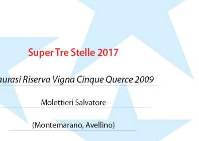 Guida Oro I Vini di Veronelli 2017 – Super Tre Stelle 2017 per il Taurasi Riserva Vigna Cinque Querce 2009